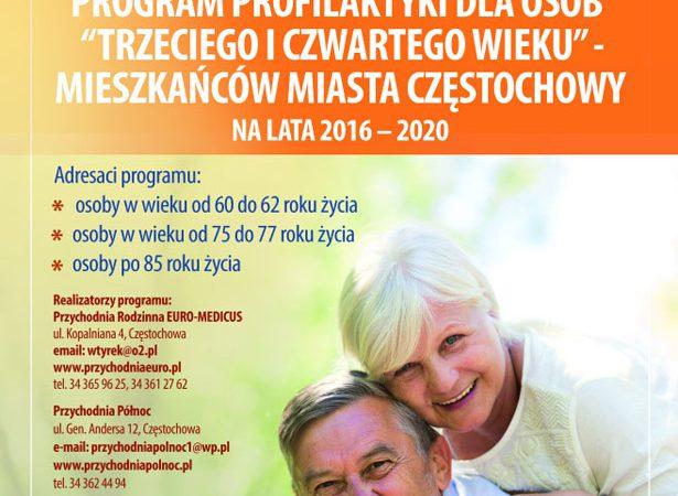 BEZPŁATNYM programie badań profilaktycznych dla OSÓB TRZECIEGO I CZWARTEGO WIEKU – SENIOR